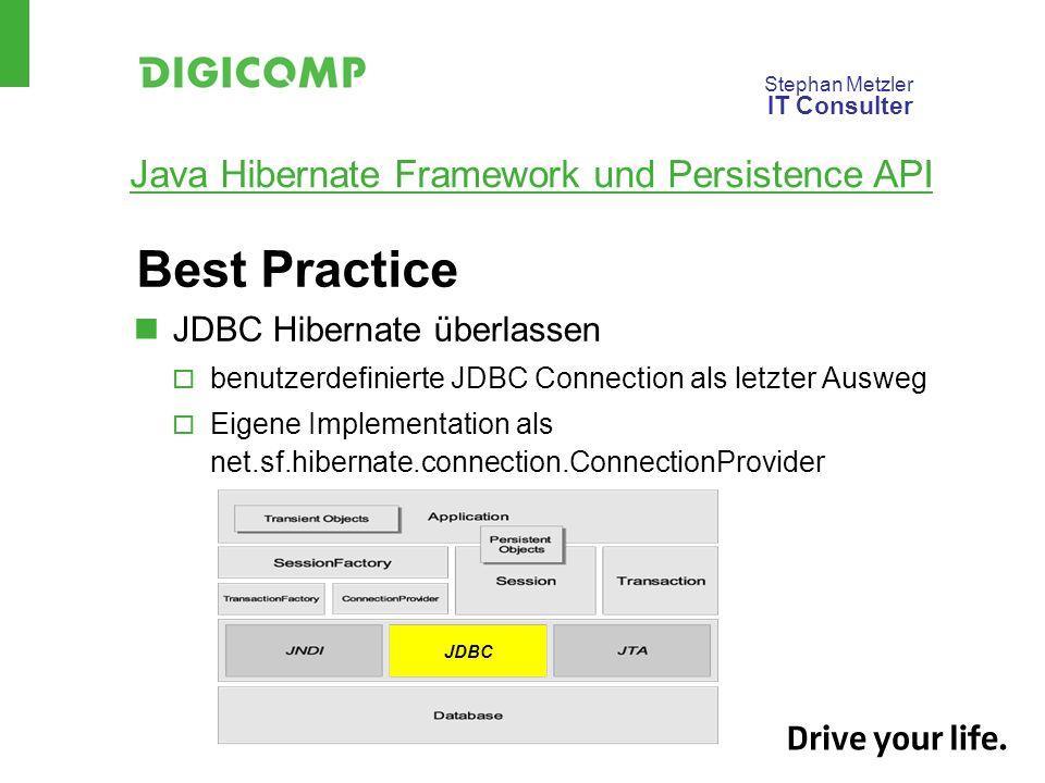 Best Practice JDBC Hibernate überlassen