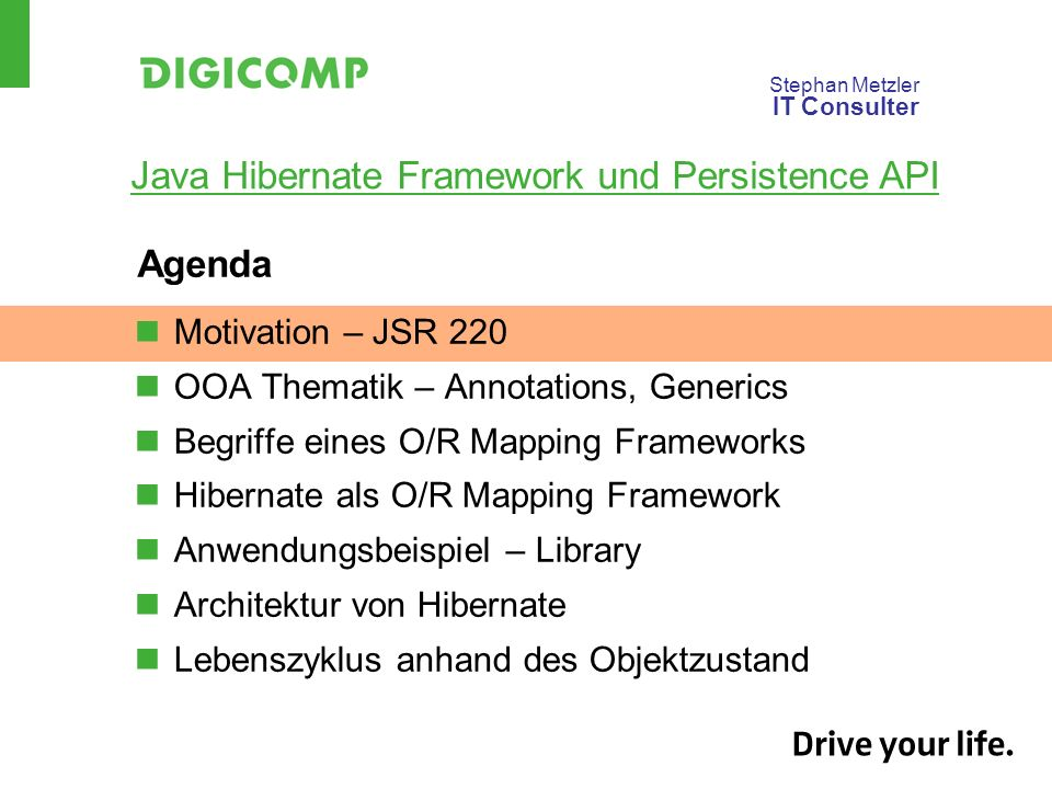 Agenda Motivation – JSR 220 OOA Thematik – Annotations, Generics