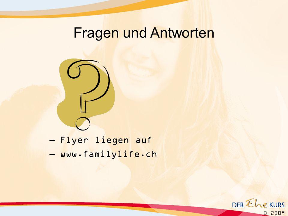 Fragen und Antworten Flyer liegen auf www.familylife.ch