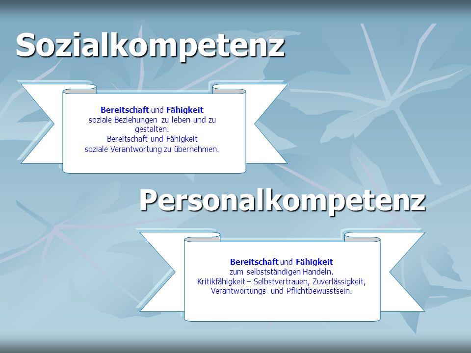 Sozialkompetenz Personalkompetenz Bereitschaft und Fähigkeit