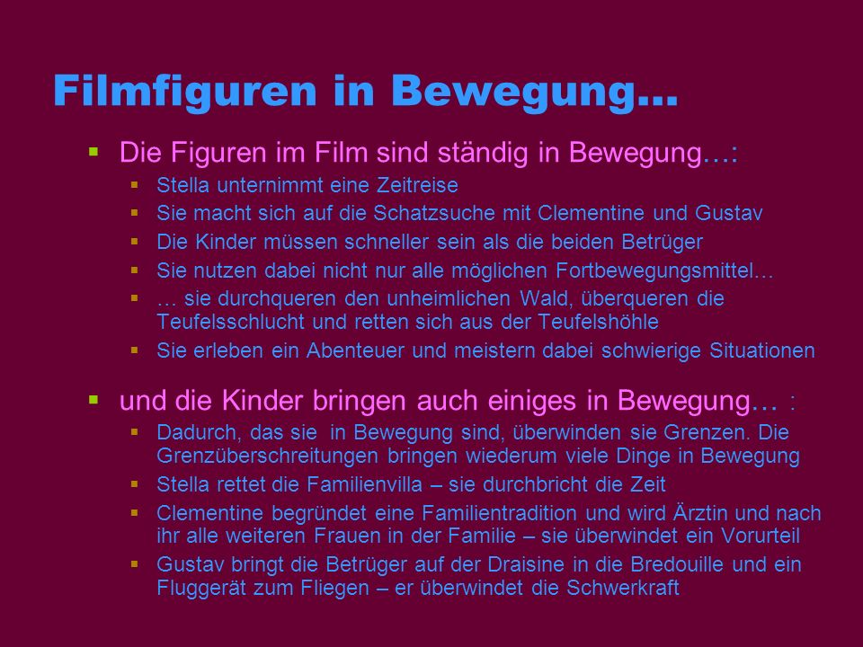 Filmfiguren in Bewegung…