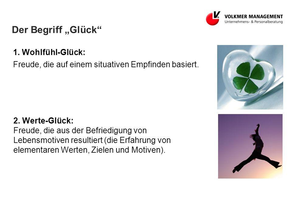 """Der Begriff """"Glück 1. Wohlfühl-Glück:"""