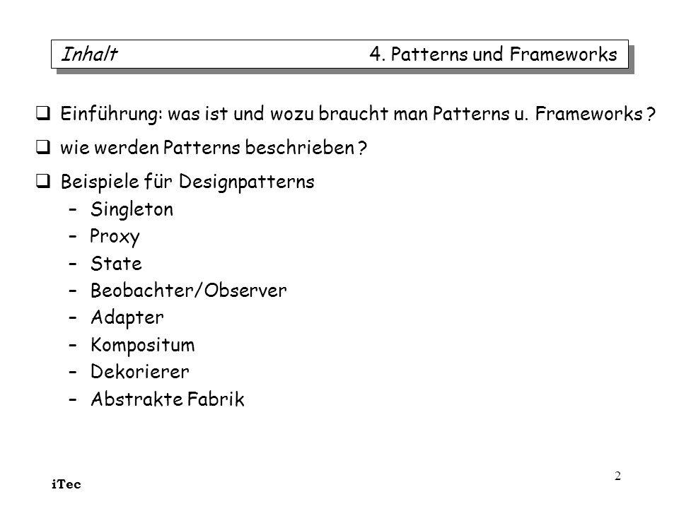 Inhalt 4. Patterns und Frameworks