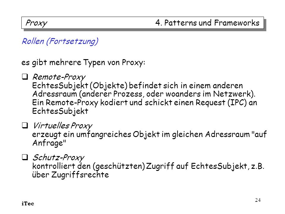 Proxy 4. Patterns und Frameworks