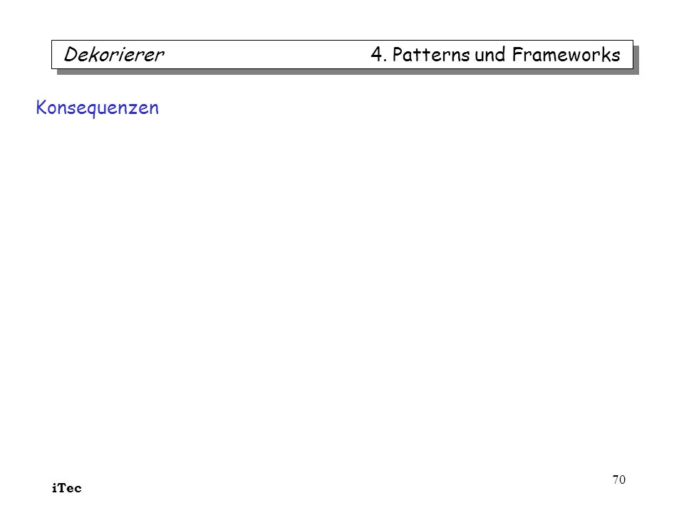 Dekorierer 4. Patterns und Frameworks