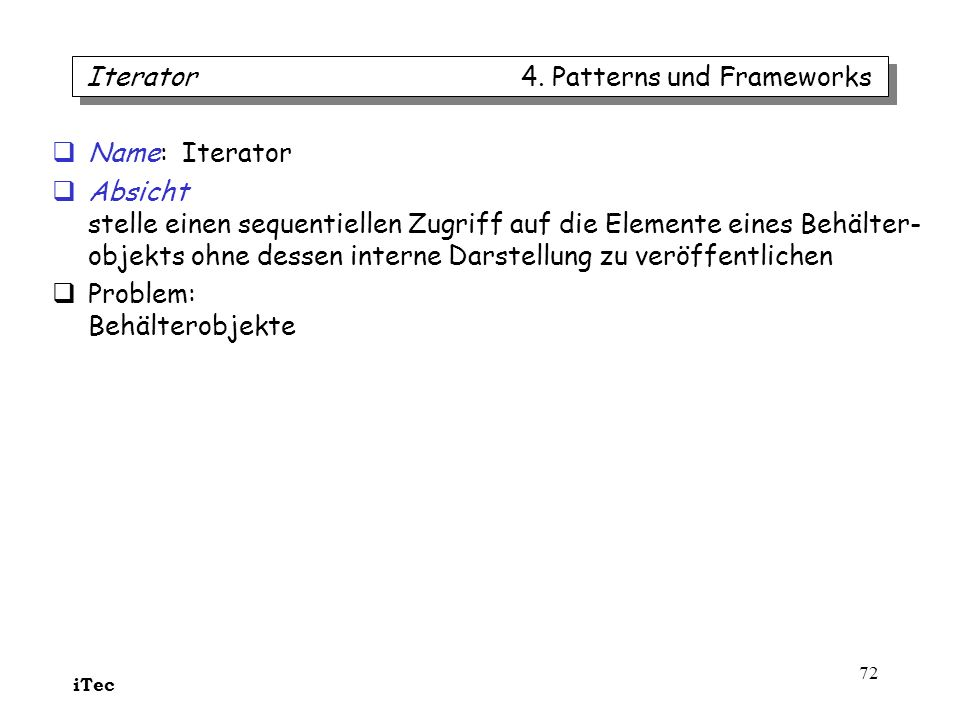 Iterator 4. Patterns und Frameworks