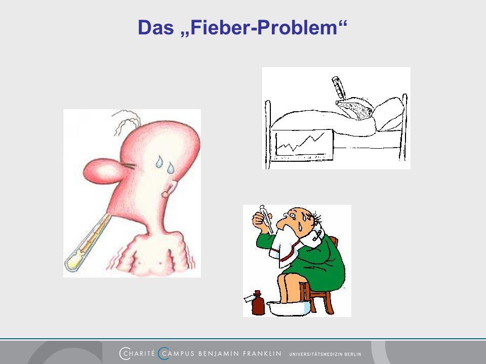 "Das ""Fieber-Problem"