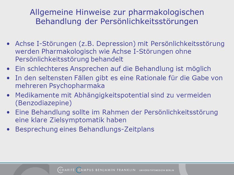 Allgemeine Hinweise zur pharmakologischen Behandlung der Persönlichkeitsstörungen