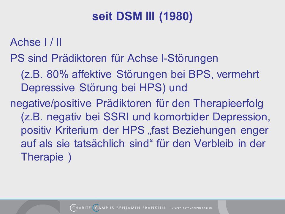 seit DSM III (1980) Achse I / II