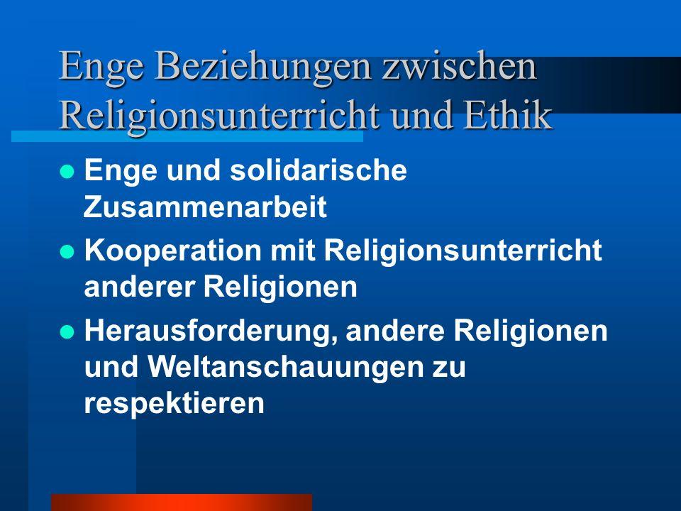 Enge Beziehungen zwischen Religionsunterricht und Ethik