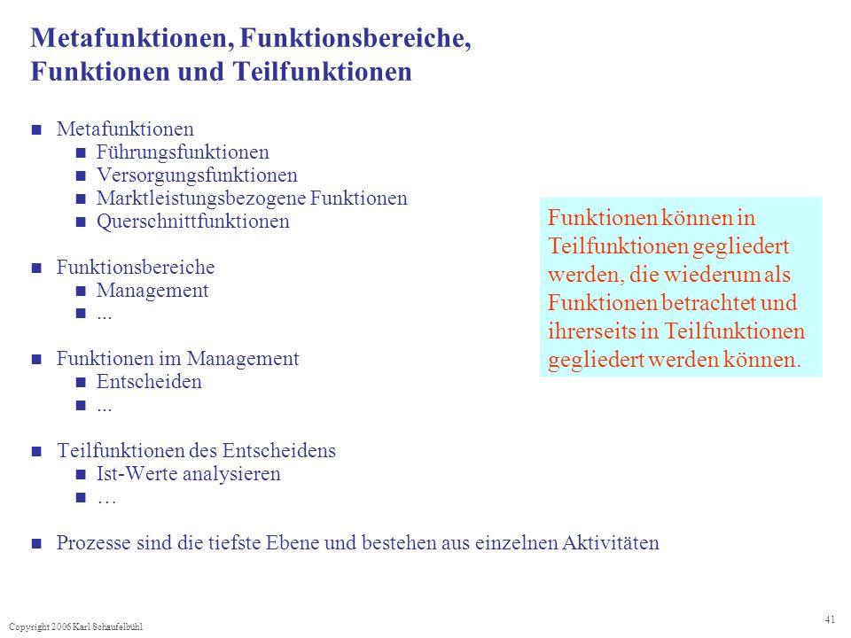 Metafunktionen, Funktionsbereiche, Funktionen und Teilfunktionen