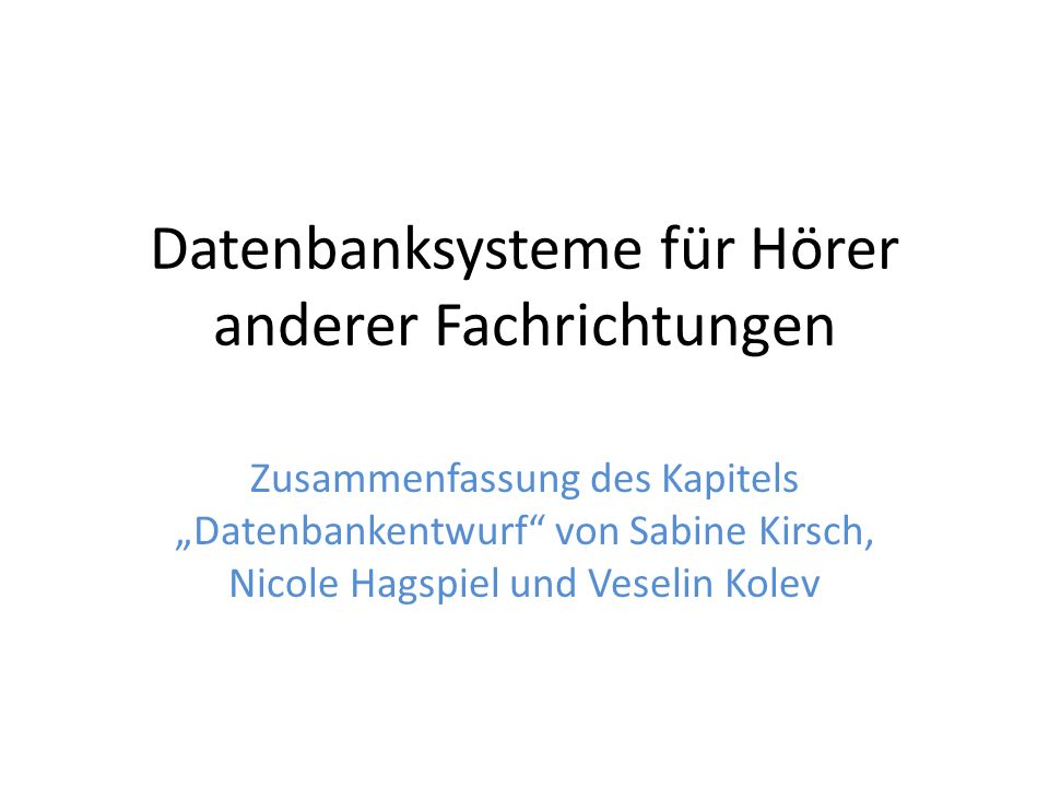 Datenbanksysteme für Hörer anderer Fachrichtungen