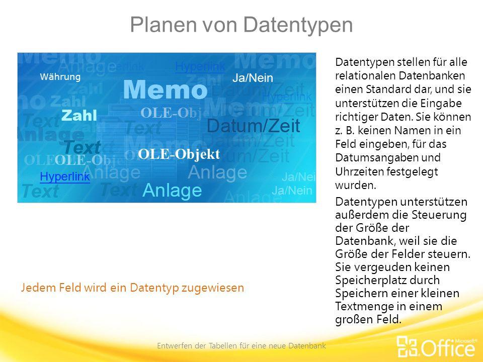 Entwerfen der Tabellen für eine neue Datenbank
