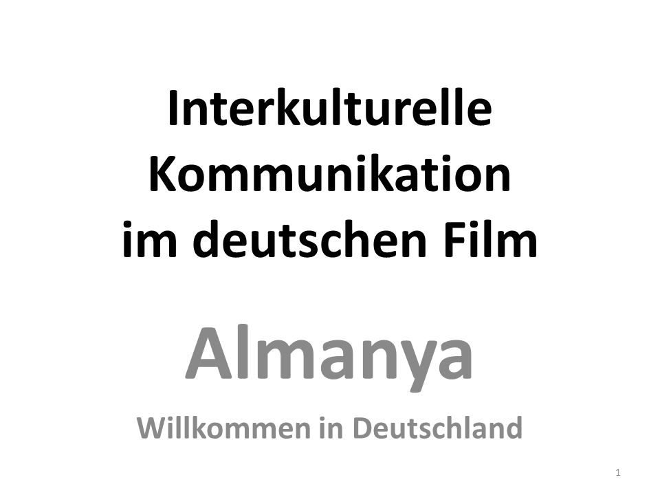 Interkulturelle Kommunikation im deutschen Film