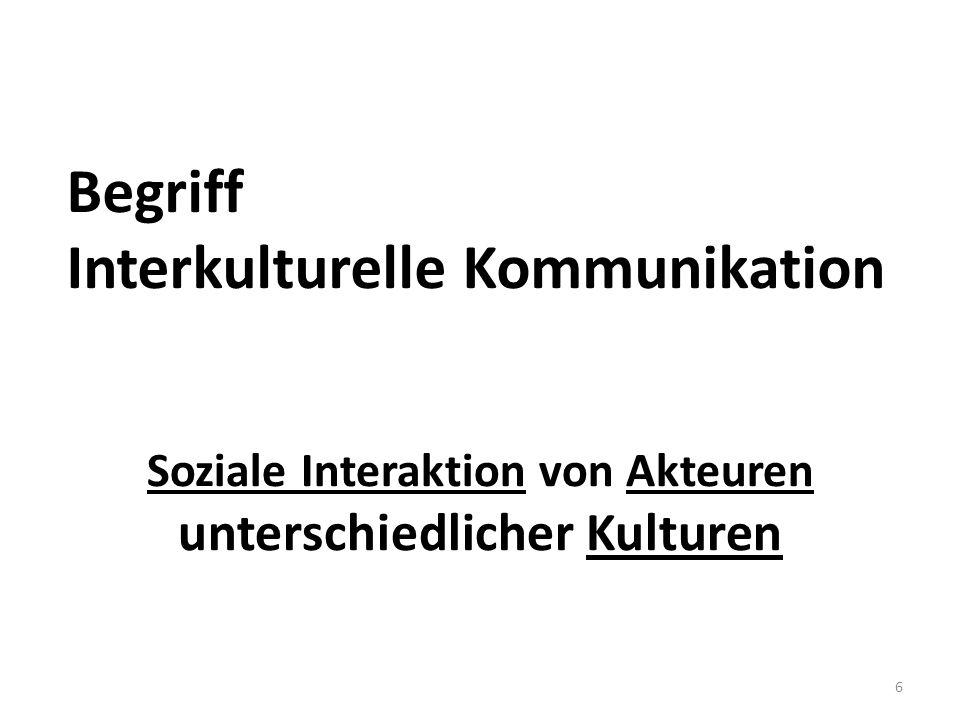 Begriff Interkulturelle Kommunikation