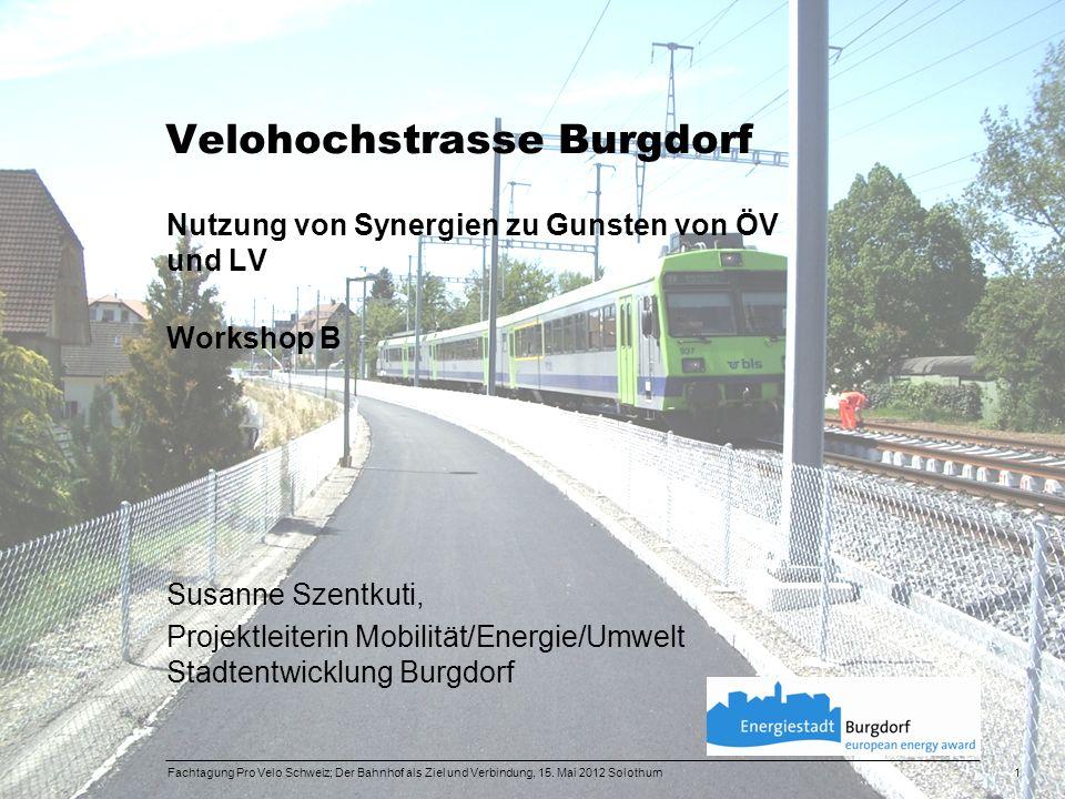 Velohochstrasse Burgdorf