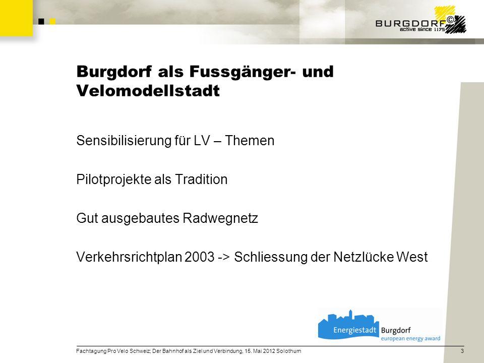 Burgdorf als Fussgänger- und Velomodellstadt