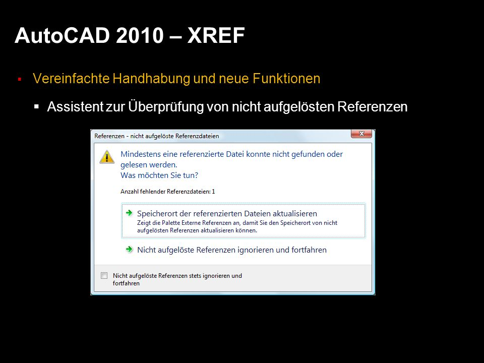 AutoCAD 2010 – XREF Vereinfachte Handhabung und neue Funktionen