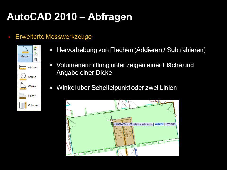 AutoCAD 2010 – Abfragen Erweiterte Messwerkzeuge