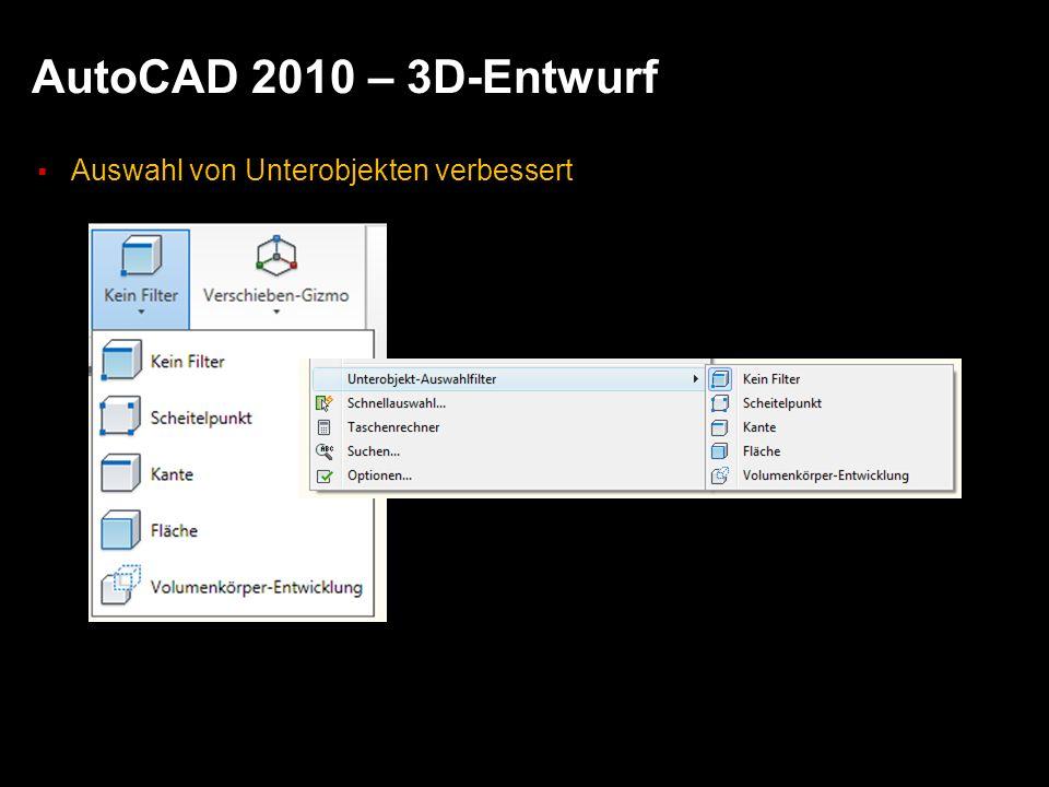 AutoCAD 2010 – 3D-Entwurf Auswahl von Unterobjekten verbessert