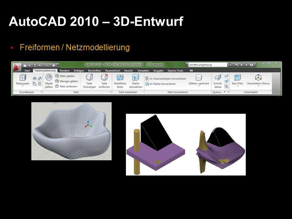 AutoCAD 2010 – 3D-Entwurf Freiformen / Netzmodellierung