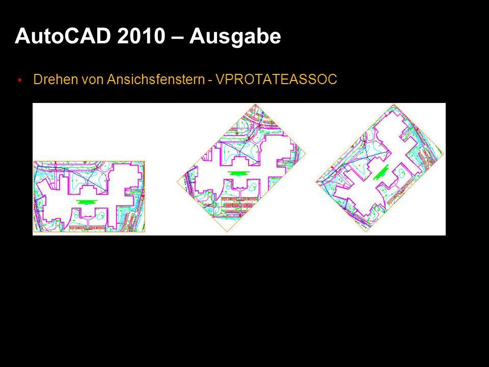 AutoCAD 2010 – Ausgabe Drehen von Ansichsfenstern - VPROTATEASSOC