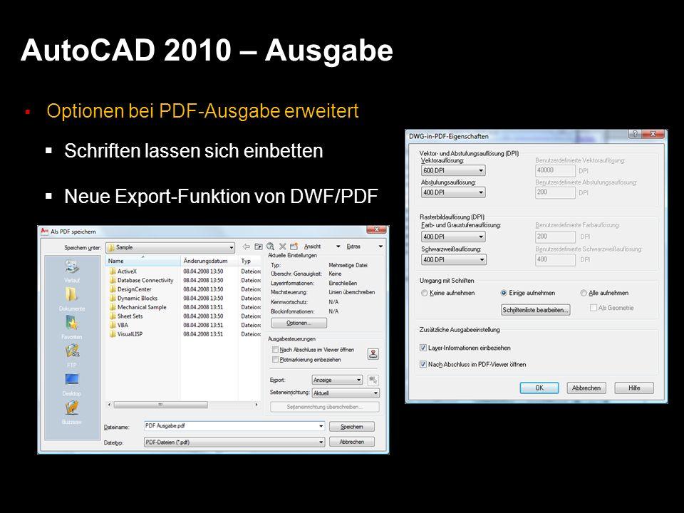AutoCAD 2010 – Ausgabe Optionen bei PDF-Ausgabe erweitert