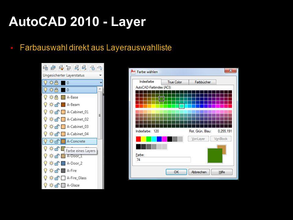 AutoCAD 2010 - Layer Farbauswahl direkt aus Layerauswahlliste