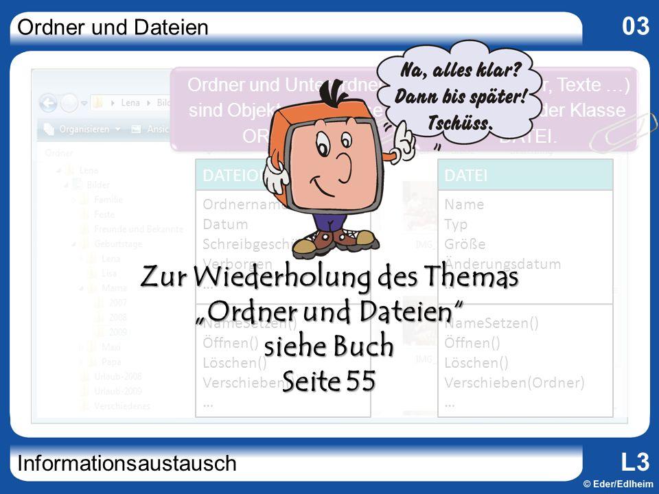 """Zur Wiederholung des Themas """"Ordner und Dateien siehe Buch Seite 55"""