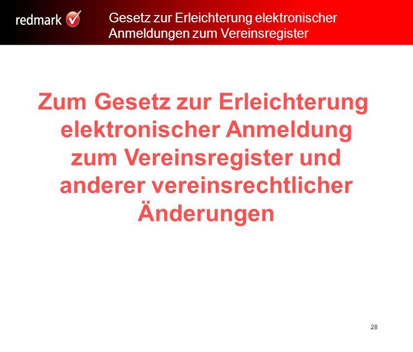 Zum Gesetz zur Erleichterung elektronischer Anmeldung