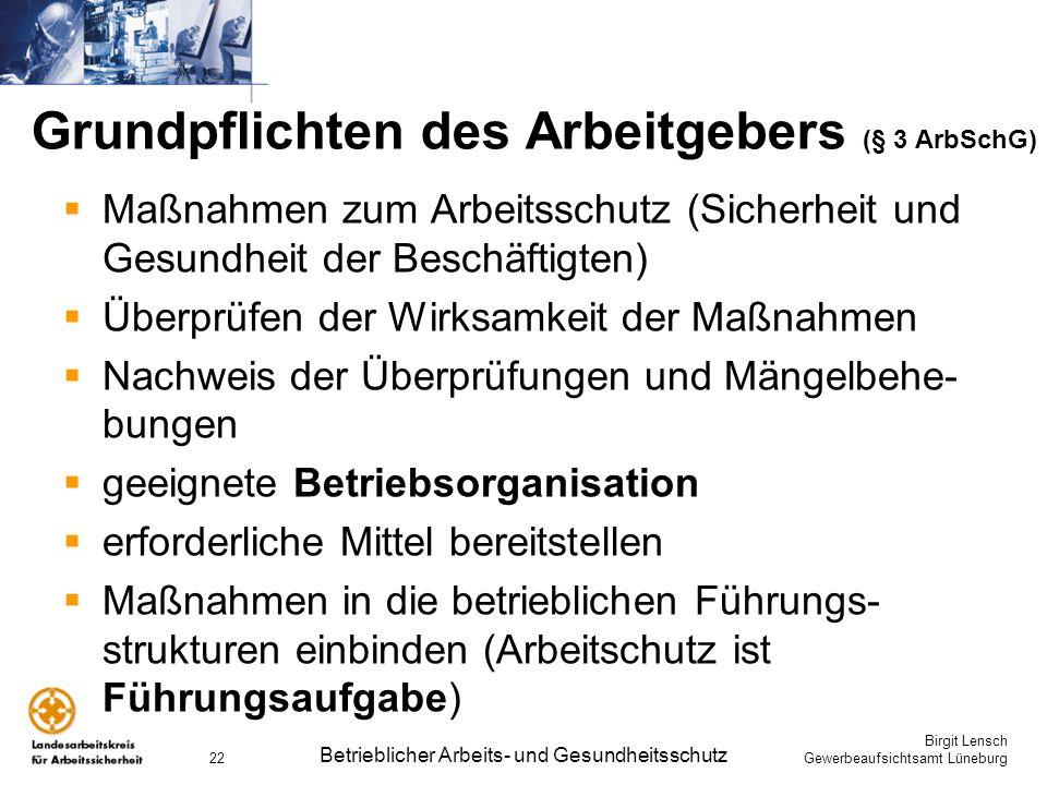 Grundpflichten des Arbeitgebers (§ 3 ArbSchG)