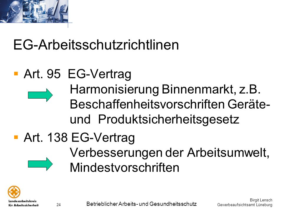 EG-Arbeitsschutzrichtlinen