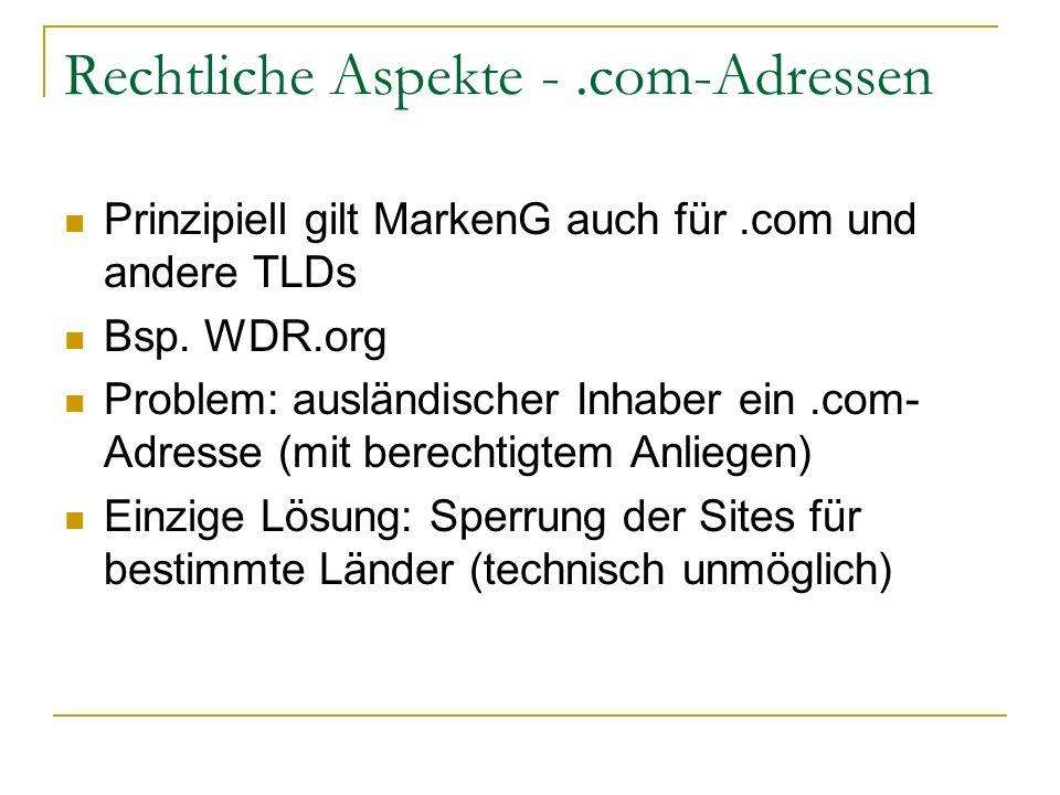 Rechtliche Aspekte - .com-Adressen