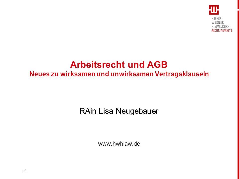 Arbeitsrecht und AGB Neues zu wirksamen und unwirksamen Vertragsklauseln