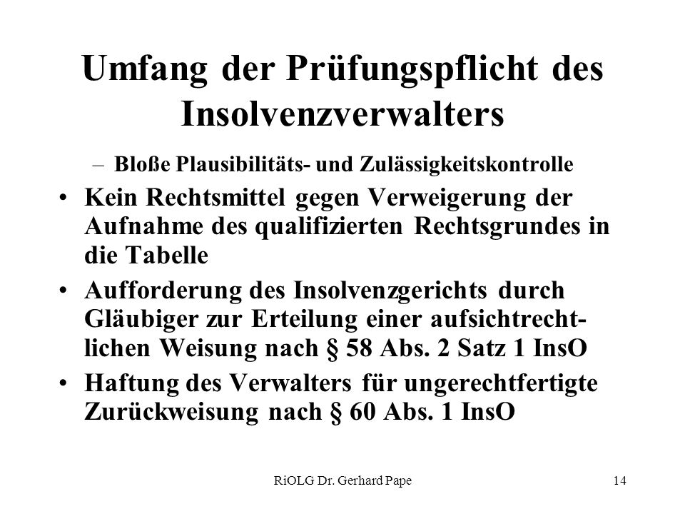 Umfang der Prüfungspflicht des Insolvenzverwalters