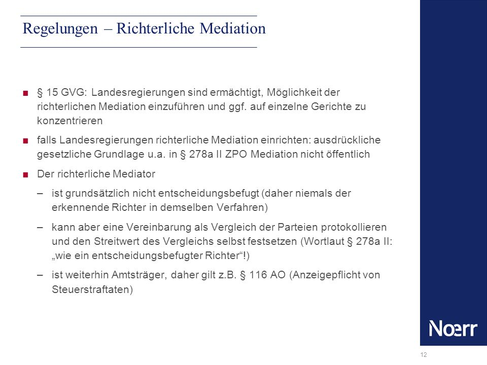 Regelungen – Richterliche Mediation