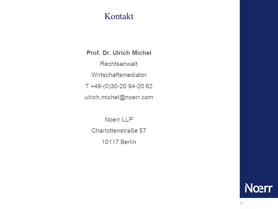 Kontakt Prof. Dr. Ulrich Michel Rechtsanwalt Wirtschaftsmediator