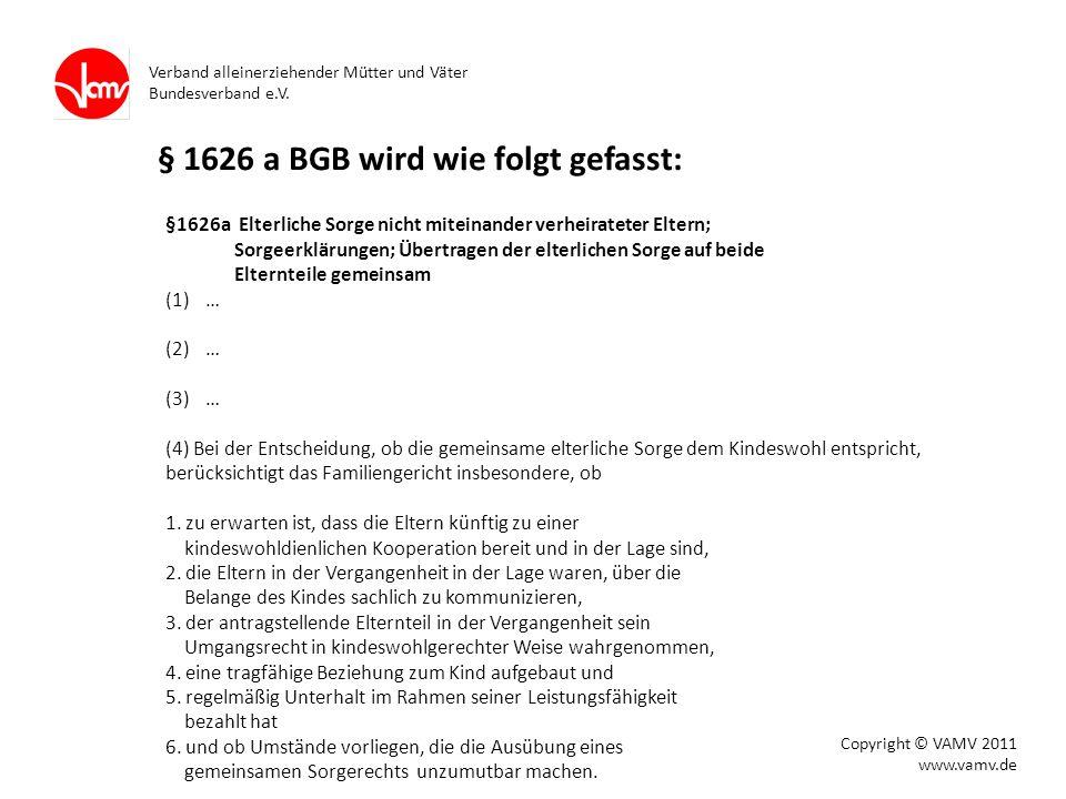 § 1626 a BGB wird wie folgt gefasst: