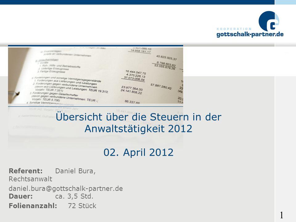 Übersicht über die Steuern in der Anwaltstätigkeit 2012 02. April 2012