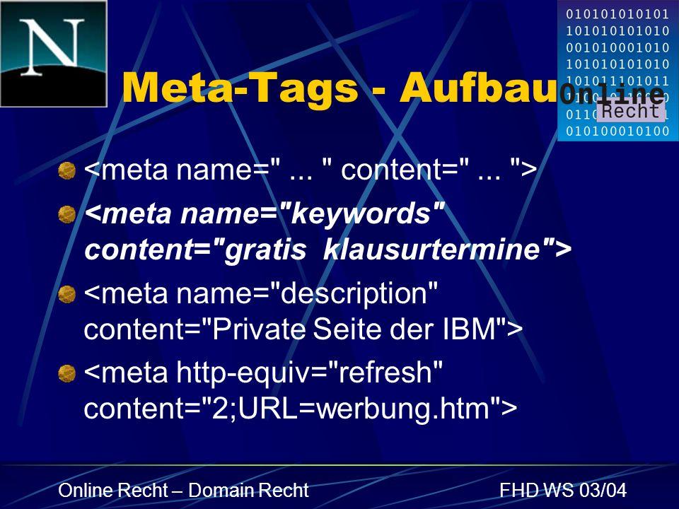 Meta-Tags - Aufbau <meta name= ... content= ... >
