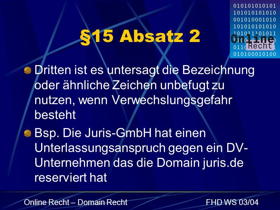 §15 Absatz 2 Dritten ist es untersagt die Bezeichnung oder ähnliche Zeichen unbefugt zu nutzen, wenn Verwechslungsgefahr besteht.