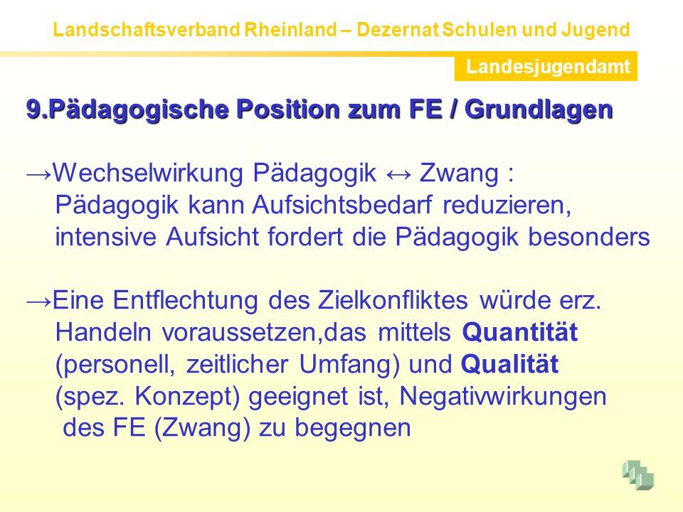 9.Pädagogische Position zum FE / Grundlagen