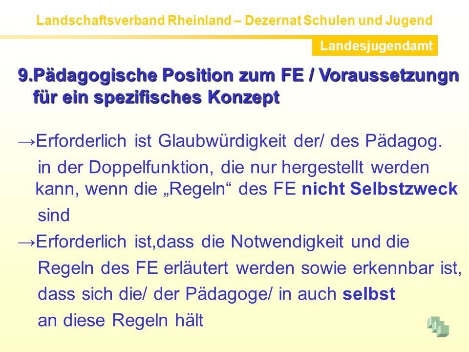 9.Pädagogische Position zum FE / Voraussetzungn