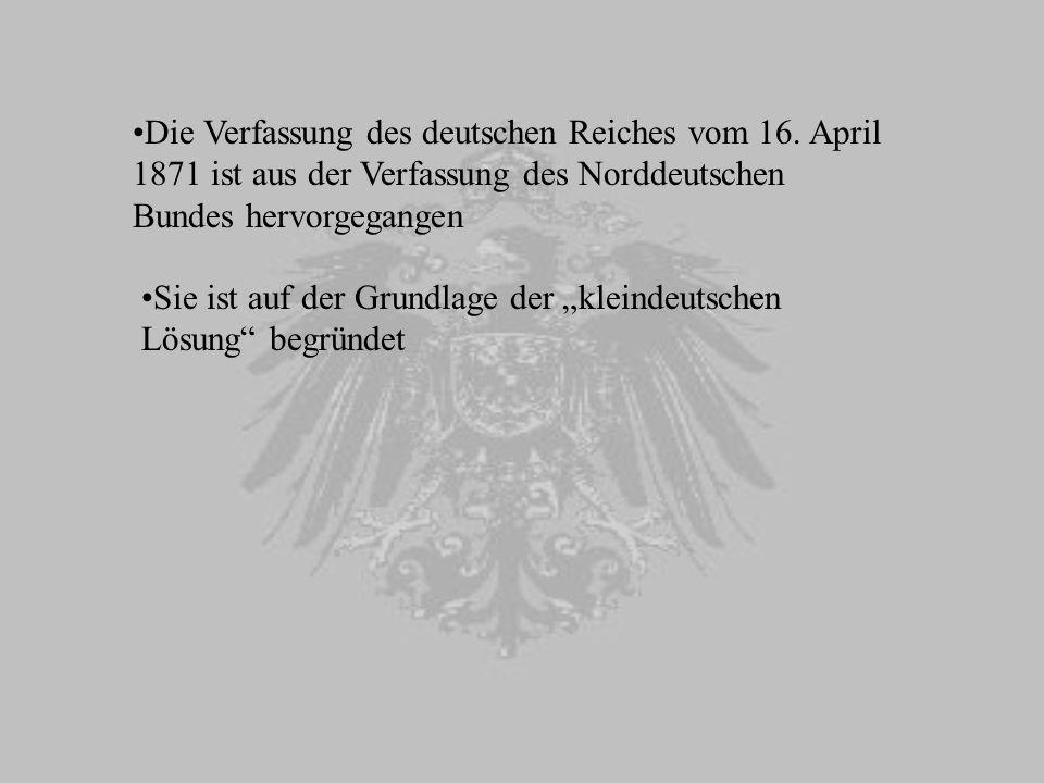 Die Verfassung des deutschen Reiches vom 16