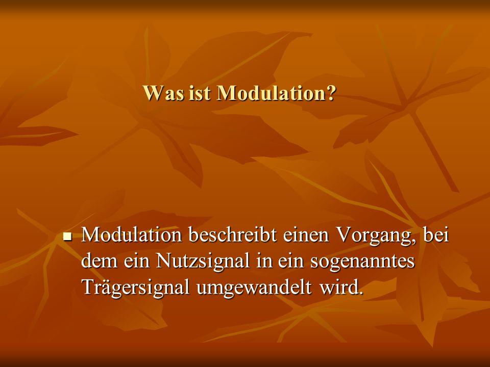 Was ist Modulation.
