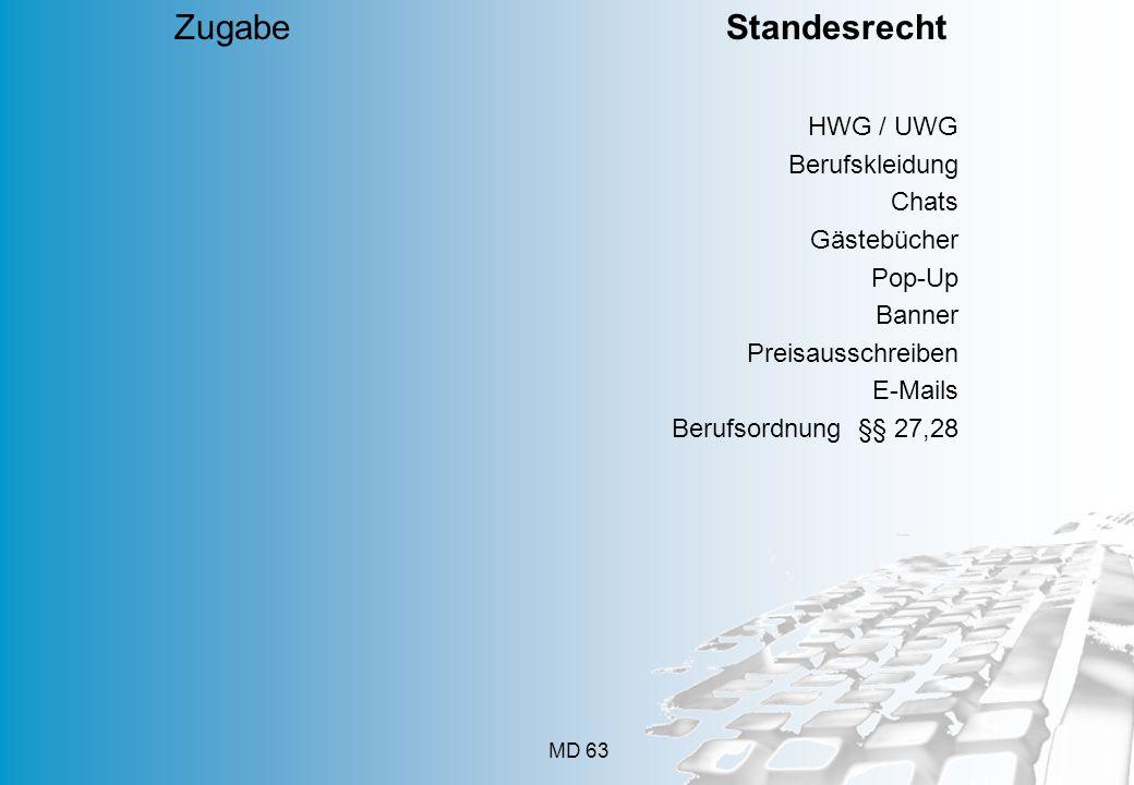 Zugabe Standesrecht HWG / UWG. Berufskleidung. Chats.