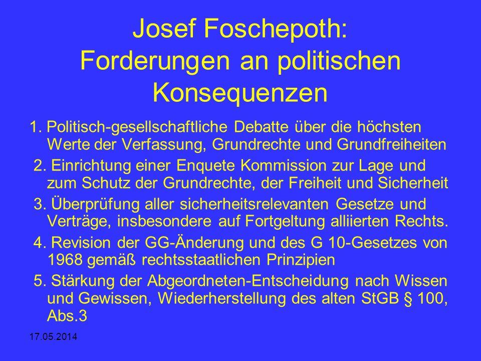 Josef Foschepoth: Forderungen an politischen Konsequenzen