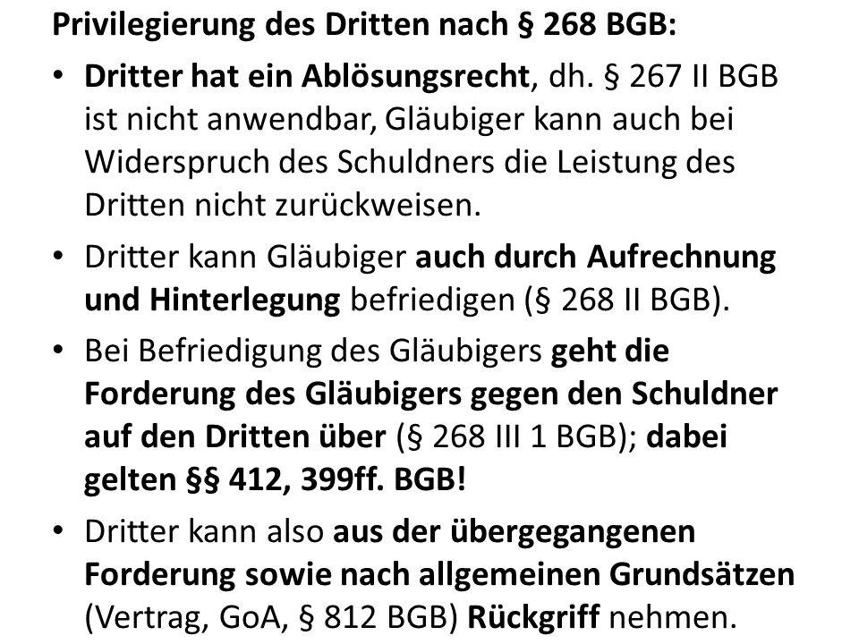 Privilegierung des Dritten nach § 268 BGB: