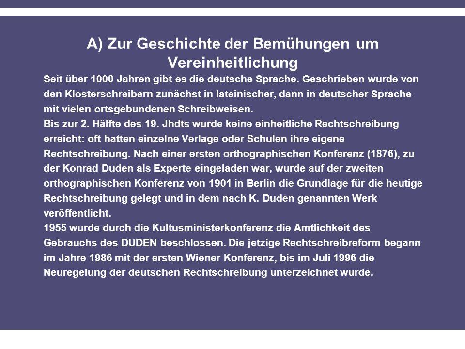 A) Zur Geschichte der Bemühungen um Vereinheitlichung