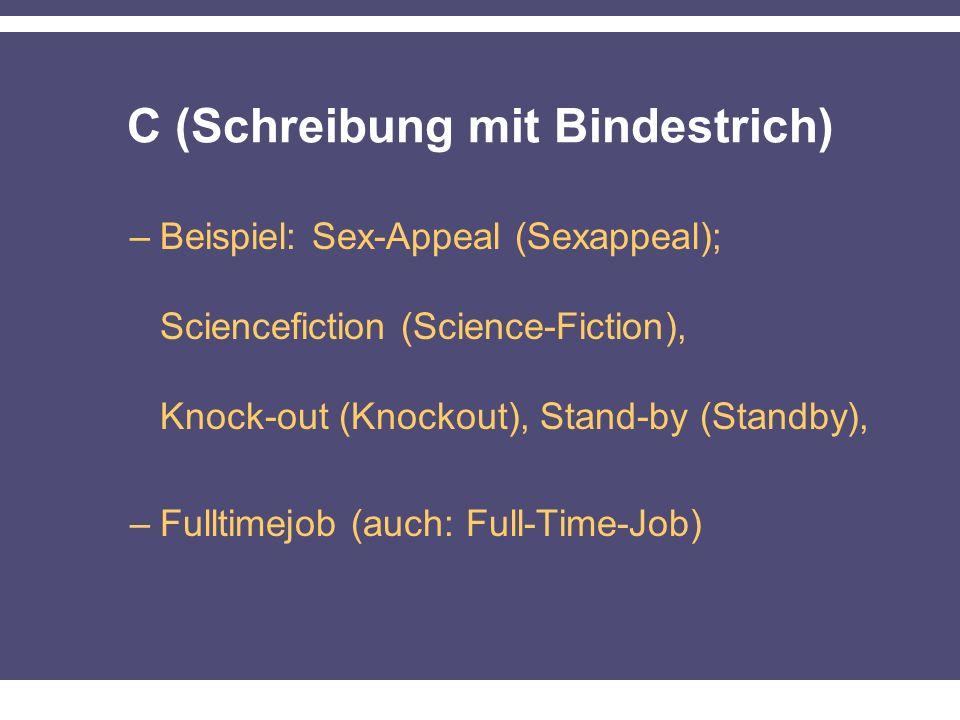 C (Schreibung mit Bindestrich)